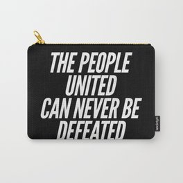 The People United Can Never Be Defeated Carry-All Pouch