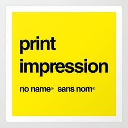 No Name/Sans Nom Art Print