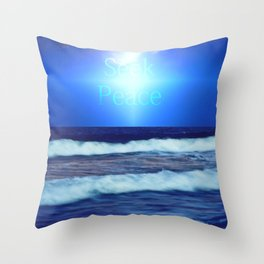 Seek Peace Throw Pillow