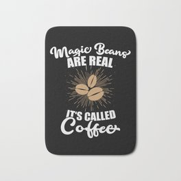 Magic Beans are Real. It's called Coffee. Bath Mat