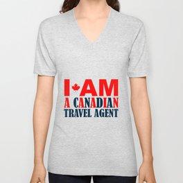 I Am A Canadian Travel Agent Unisex V-Neck