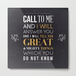 Great and Mighty Things - Jeremiah 33:3 Metal Print