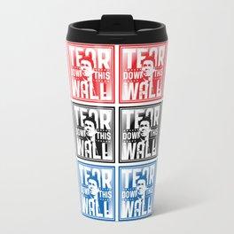 AMERICA : Ronald Regan : Tear Down This Wall Travel Mug