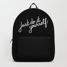 Just do it yourself   [black & white] Backpack