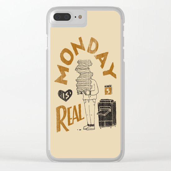 Monday is Real Clear iPhone Case