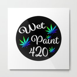 WetPaint420 Metal Print