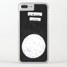 to the moon and back Clear iPhone Case