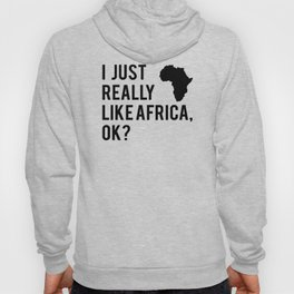 Africa Map I Like Africa Quote African Gift Hoody