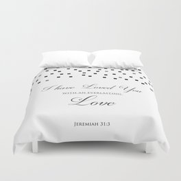 I Have Loved You With An Everlasting Love - Jeremiah 31:3 Religious Art Print Duvet Cover
