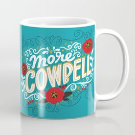 Sh*t People Say: More Cowbell Coffee Mug