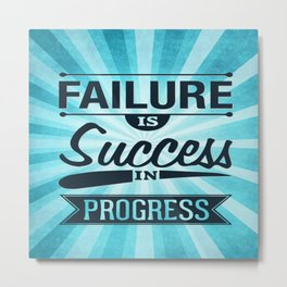 Failure Is The Condiment Inspirational Motivational Quote Design Metal Print