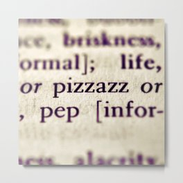 Pizzazz Metal Print