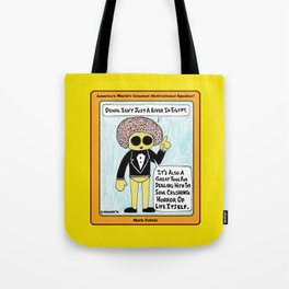 Denial Isn't Just a River in Egypt Tote Bag