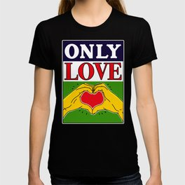 Only Love T-shirt