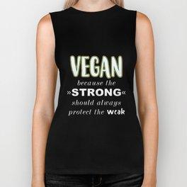 Vegan Because The Should Always Protect the Weak Biker Tank