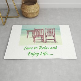 Time to Relax and Enjoy Life Rug