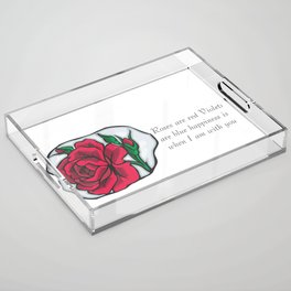 Roses are Red Acrylic Tray