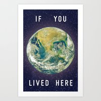 If You Lived Here Art Print