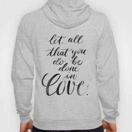 """Done in Love"" watercolor lettering Hoody"