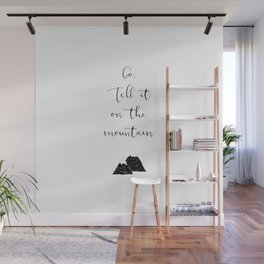 Go Tell It (black) Wall Mural