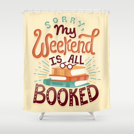 I'm booked Shower Curtain