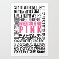 mean girls Art Prints featuring Mean Girls Quotes by TurquoisedHearts
