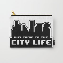 Welcome to the City Carry-All Pouch