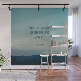 blessed are the curious ... Wall Mural