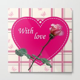 rose with love Metal Print