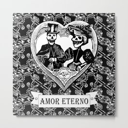 Amor Eterno | Eternal Love | Calavera Couple | Black and White | Metal Print