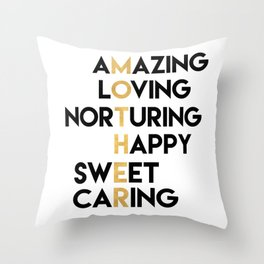 DEAR MOTHER Mothers Day quote Throw Pillow