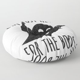 I'm Just Here for the Boos Floor Pillow