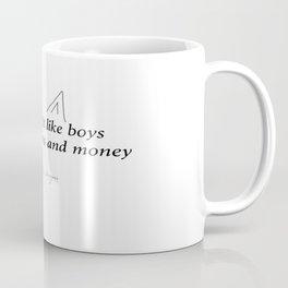 Girls don't like boys, girls like cats and money $$$ Coffee Mug