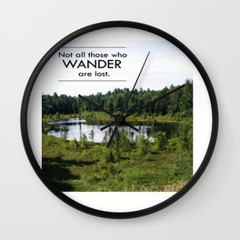 Not All Those Who Wander Are Lost Inspirational Quote Color Photo Wall Clock