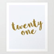 Twenty One / 21 Glitter Birthday Quote Art Print