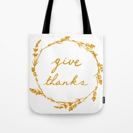 Give thanks crown lettering design Tote Bag