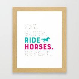 Eat Sleep Ride Horses Repeat Funny Horseback Riding Framed Art Print