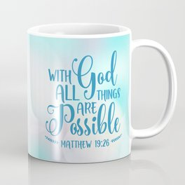 God All Things Possible Bible Quote Coffee Mug