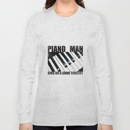 Piano Man Long Sleeve T-shirt