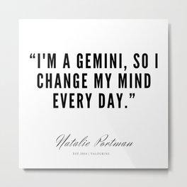 3    | Natalie Portman Quotes | 190721 Metal Print
