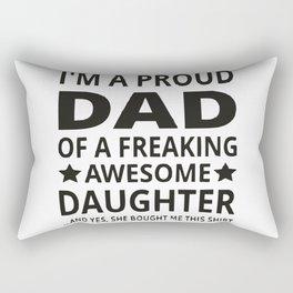 I'M A Proud Dad Rectangular Pillow