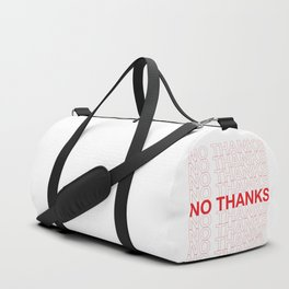 NO THANKS Duffle Bag