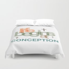 Life Begins At Conception Duvet Cover