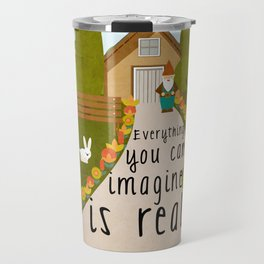Everything you can imagine is real 1 Travel Mug
