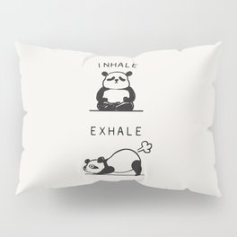 Inhale Exhale Panda Pillow Sham
