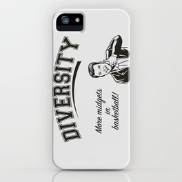 Diversity - Midgets in Basketball iPhone Case