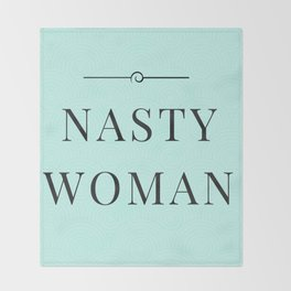 Nasty Woman, Such a Nasty Woman, Design, Home Decor, Mug, Bad Hombre, Hillary, Clinton, Trump Throw Blanket