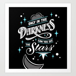 Only in the Darkness Art Print