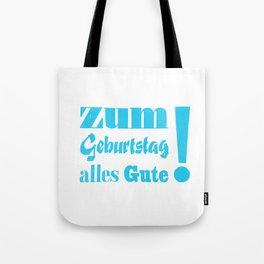 Happy Birthday – Zum Geburtstag alles Gute Tote Bag