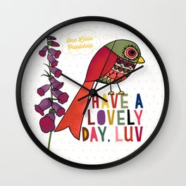 Have a Lovely Day, Luv Wall Clock